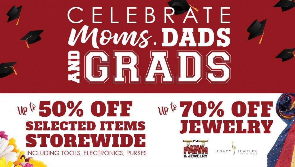 TNT Pawn & Jewelry Moms, Dads & Grads sale Las Vegas