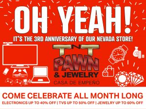 TNT Pawn & Jewelry Las Vegas 3rd anniversary